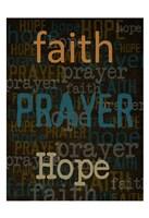 Faith Prayer Hope Framed Print