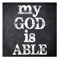 My God Is Able Framed Print