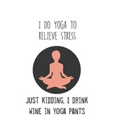 Wine and Yoga Fine Art Print