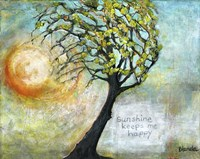 Sunshine Keeps Me Happy Fine Art Print