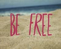 Be Free Fine Art Print