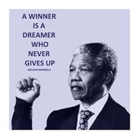 A Winner is A Dreamer - Nelson Mandela Fine Art Print