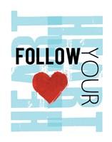 Follow Your Heart Blue Framed Print