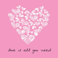 Love Is All You Need  - Pink Framed Print