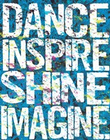 Dance Inspire Shine Imagine Framed Print