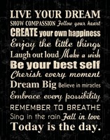 Live Your Dream 7 Framed Print
