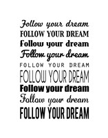 Follow Your Dream 1 Framed Print