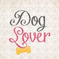 Dog Lover Fine Art Print