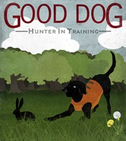Good Dog Hunter In Training I Fine Art Print