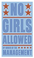 No Girls Allowed Framed Print