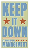 Keep It Down Framed Print
