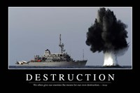 Destruction: Inspirational Quote and Motivational Poster Fine Art Print