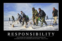 Responsibility: Inspirational Quote and Motivational Poster Fine Art Print