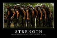 Strength: Inspirational Quote and Motivational Poster Framed Print