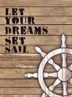 Let Your Dreams Set Sail Framed Print