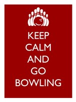 Keep Calm and Go Bowling Fine Art Print