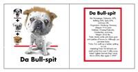 Da Bull Spit Framed Print