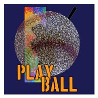 Play Ball Baseball Fine Art Print
