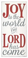 Joy the the World The Lord Fine Art Print