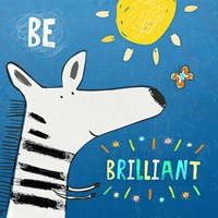 Be Brilliant Framed Print