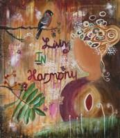 Living In Harmony Fine Art Print