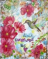 Beauty Surrounds Us Fine Art Print