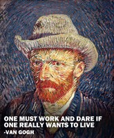One Must Work -Van Gogh Quote Fine Art Print