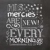 His Mercies Are New Framed Print