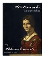 Artwork is Never Finished -Da Vinci Quote Fine Art Print