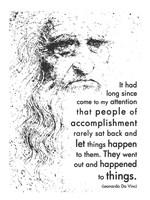 People of Accomplishment -Da Vinci Quote Fine Art Print