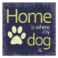 Dogs Home Fine Art Print