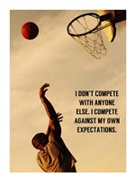 Compete With What You're Capable Of Fine Art Print