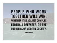 People Who Work Togther Will Win Fine Art Print