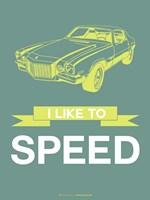 I Like to Speed 3 Fine Art Print