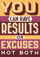 Results Not Excuses Fine Art Print