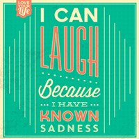 I Can Laugh Fine Art Print