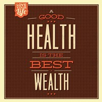 Health is Wealth Fine Art Print