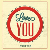 Love You Forever Fine Art Print