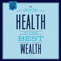 Health Is The Best Wealth 1 Fine Art Print