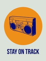 Stay On Track BoomBox 1 Fine Art Print