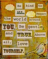 Be Kind To All Fine Art Print