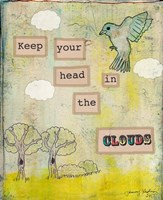Keep Your Head In The Clouds Fine Art Print