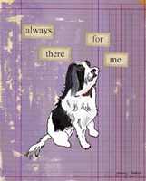 Always There For Me Fine Art Print