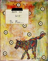 Note To Self - Be Free Framed Print