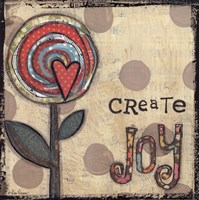 Create Joy Flower Fine Art Print