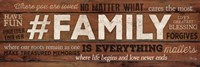 #FAMILY Is Everything Framed Print