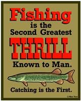 Fishing 2nd Thrill Fine Art Print