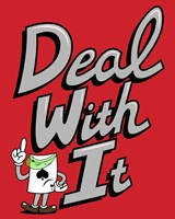 Deal With It Fine Art Print