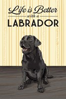 Life is Better with a Labrador Framed Print