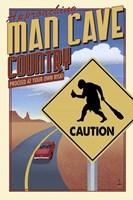 Man Cave Caution Fine Art Print